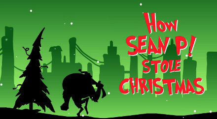 How Sean P! Stole Christmas