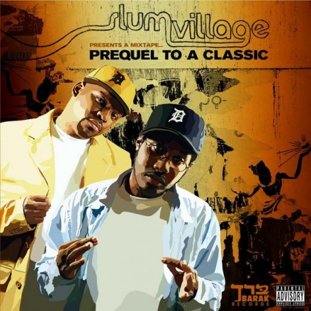 Slum Village - Prequel To A Classic