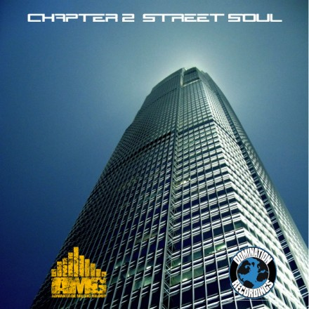 The Advantage Music Group & Domination Recordings Present: Chapter 2 : Street Soul Album Art